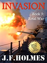 Invasion: Book 3: Total War