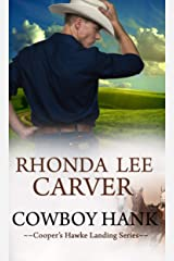 Cowboy Hank (Cooper's Hawke Landing Book 3) Kindle Edition