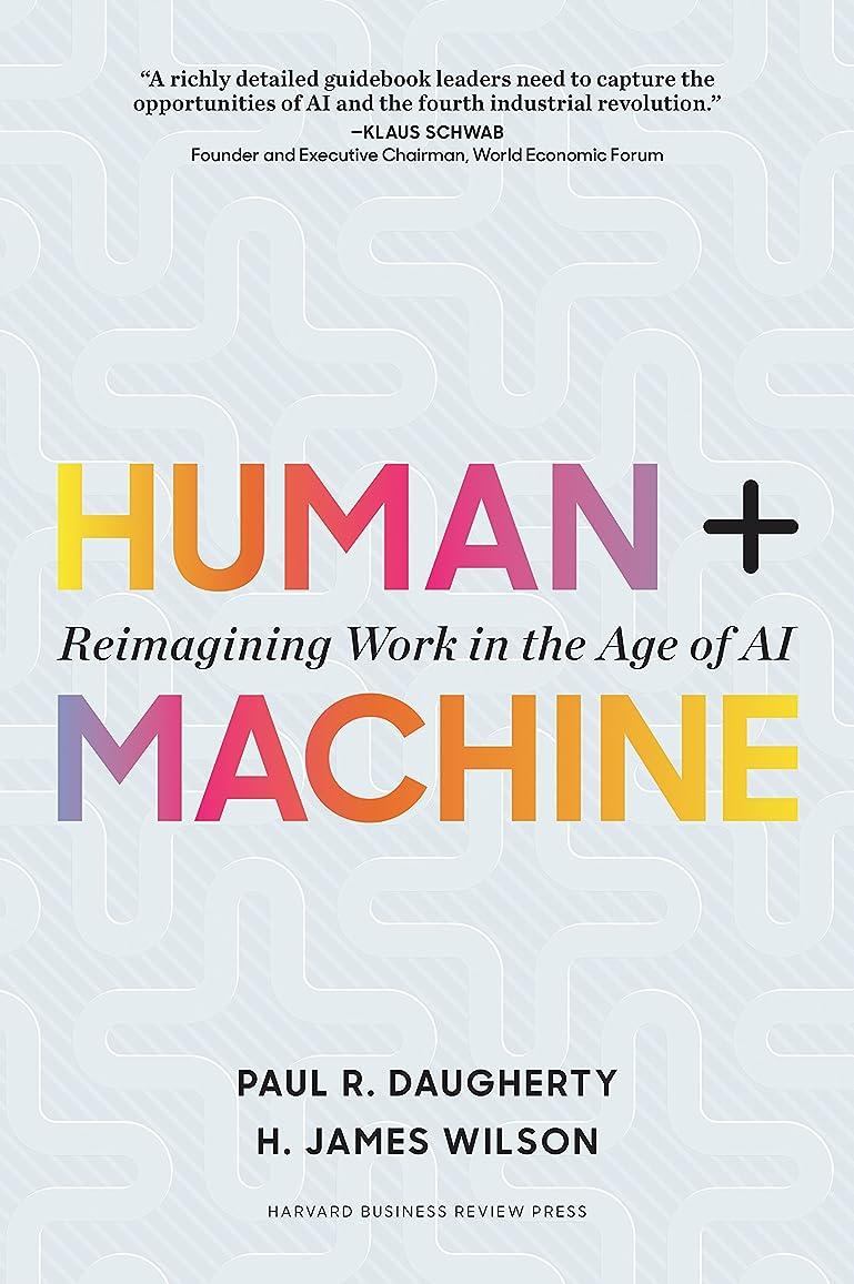 ガチョウペインティング申込みHuman + Machine: Reimagining Work in the Age of AI (English Edition)