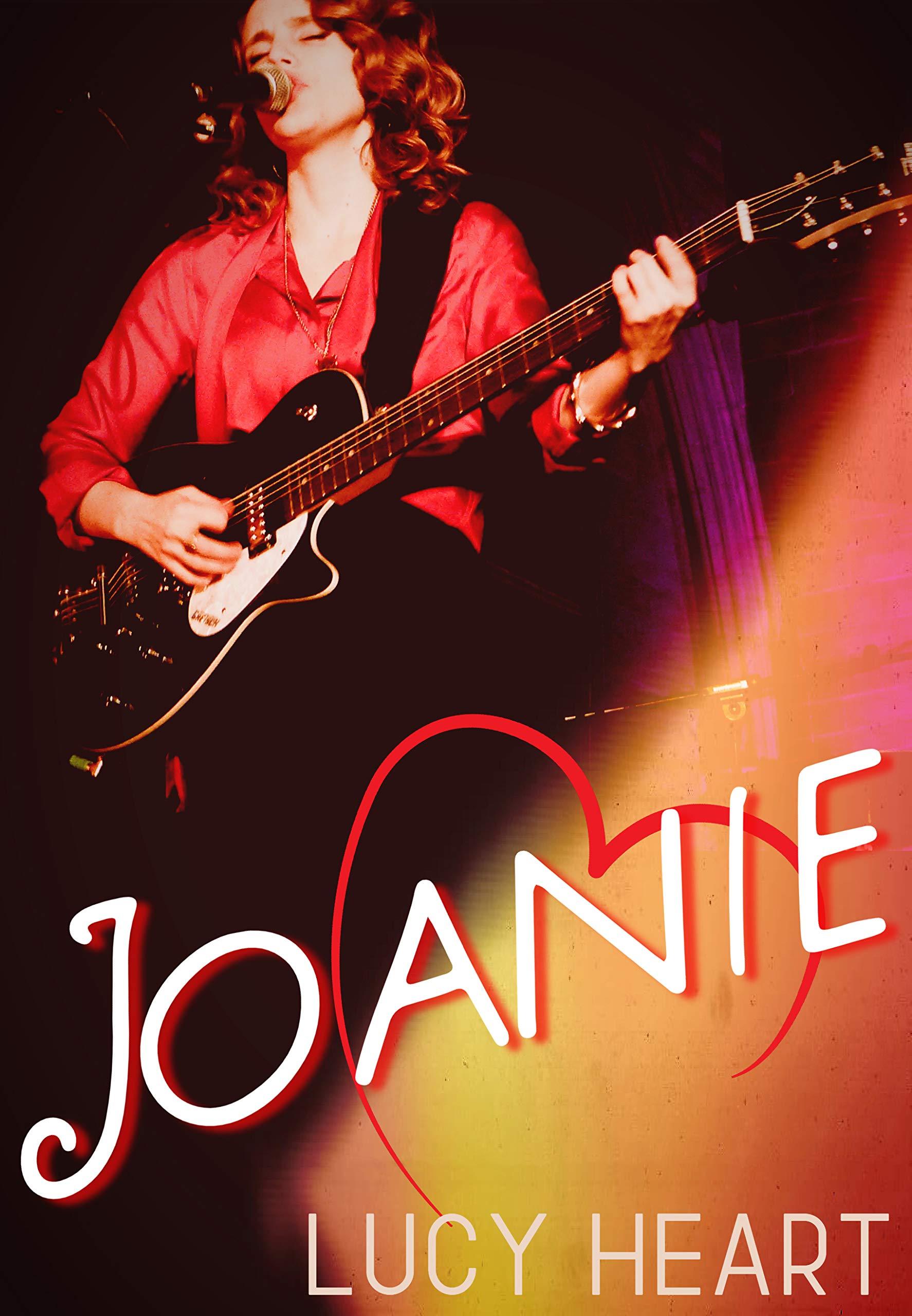 Joanie: A Lesbian Rockstar Romance