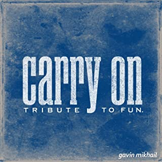 Carry On (Fun. Covers, Etc)