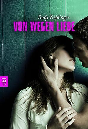 Von wegen Liebe (German Edition)