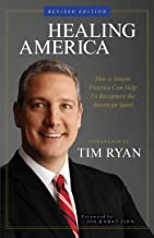 Healing America: How a Simple Practice Can Help Us Recapture the American Spirit