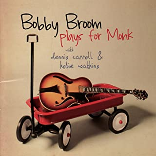 Bobby Broom Plays For Monk