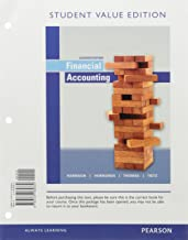 Financial Accounting, Student Value Edition Plus Mylab Accounting with Pearson Etext -- Access Card Package