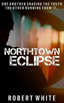 Northtown Eclipse (English Edition)