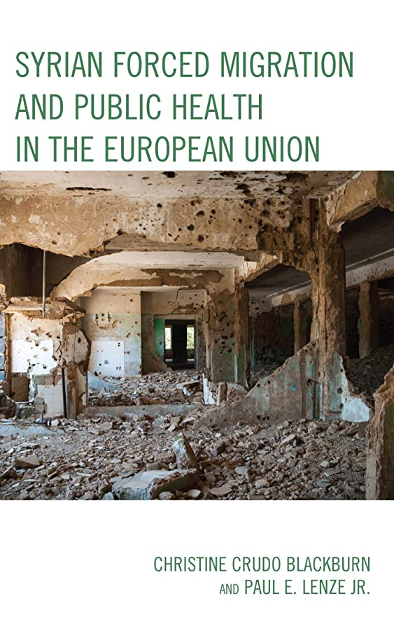 差別的飾る散るSyrian Forced Migration and Public Health in the European Union (English Edition)