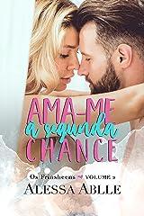Ama-me À Segunda Chance (Série Os Frinsheens Livro 3) eBook Kindle
