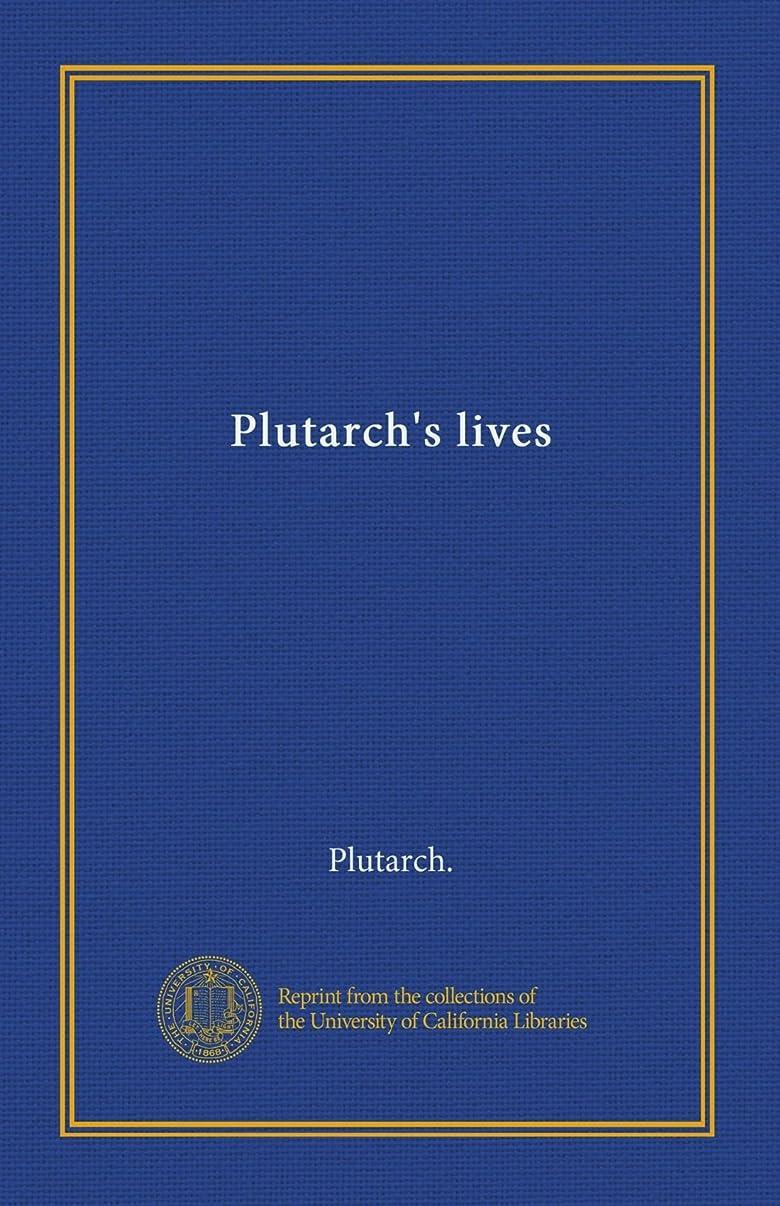 汚れた反抗音楽を聴くPlutarch's lives