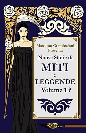 Nuove Storie di Miti e Leggende: Volume 1 ?