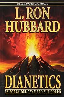 Dianetics. La forza del pensiero sul corpo