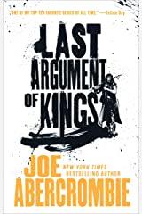 Last Argument of Kings (The First Law Trilogy Book 3) Kindle Edition