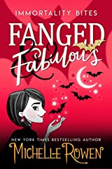 Fanged & Fabulous (Immortality Bites Book 2) Kindle Edition