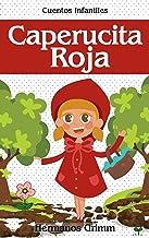 Caperucita Roja: Colección de Cuentos Infantiles (Spanish Edition)