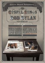 Bob Dylan: Gotta Serve Somebody: Gospel Songs