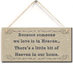 Keepsake Heaven Quote Sign- Because Someone We Love Is In Heaven… There's A Little Bit of Heaven In Our Home. Remembrance Gift Sign, Memorial Ornament(5