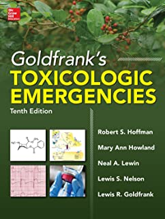 Goldfrank's Toxicologic Emergencies, Tenth Edition