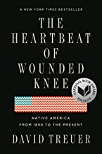 The Heartbeat of Wounded Knee: Native America from 1890 to the Present PDF