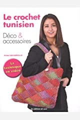 Le crochet tunisien : Déco et accessoires Broché
