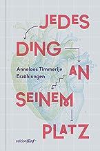 Jedes Ding an seinem Platz: Erzählungen (edition fünf 33) (German Edition)