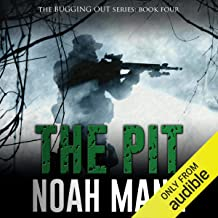 The Pit: The Bugging Out Series, Volume 4