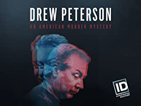 Drew Peterson An American Murder Mystery Season 1