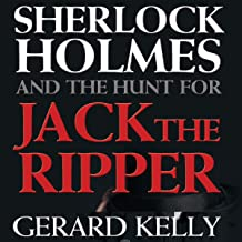 Sherlock Holmes and the Hunt for Jack the Ripper