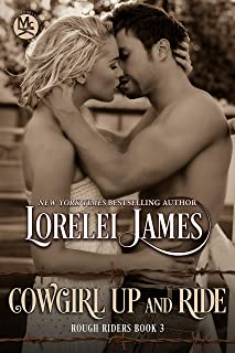 Cowgirl Up and Ride (Rough Riders Book 3)