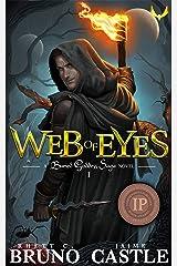 Web of Eyes: An Epic Fantasy Adventure (Buried Goddess Saga Book 1) Kindle Edition