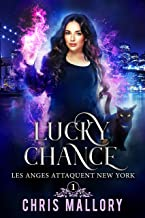 Les anges attaquent New York: Lucky Chance T. 1