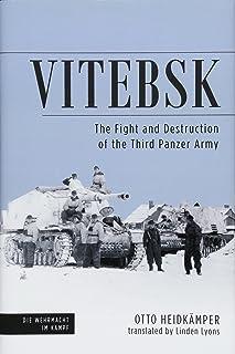 Vitebsk: The Fight and Destruction of Third Panzer Army (Die Wehrmacht im Kampf)