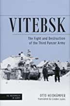 Vitebsk: The Fight and Destruction of Third Panzer Army (Die Wehrmacht im Kampf)