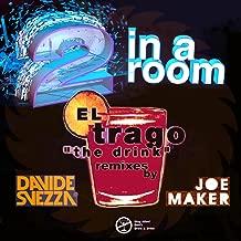 2 in a room el trago mp3