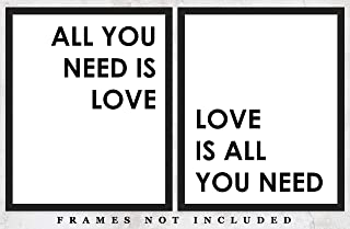 All You Need Is Love Typography Wall Art Prints: Set of Two (8x10) Unframed Poster Prints – Great Gift Idea For a Significant Other or That Special Person in Your Life!