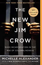 Cover image of The New Jim Crow by Michelle Alexander