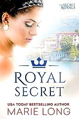 Royal Secret (The Secret Royals Book 2) Kindle Edition