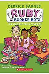 The Slumber Party Payback: 3 (Ruby and the Booker Boys) Paperback
