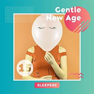 15 Gentle New Age Sleepers: 2019 Soft Instrumental Ambient Music for Good Night, Restful Sleep All Night Long, Cure Insomnia, Calm Your Nerves, Fight with Bad Thoughts, Melodies Played on Saxophone