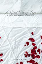 A Heart Full of Love: A Collection of Romantic Short Stories (The Red Penguin Collection)