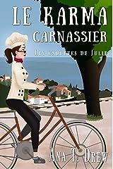 Le karma carnassier: Un roman policier cosy (Les enquêtes de Julie) Format Kindle