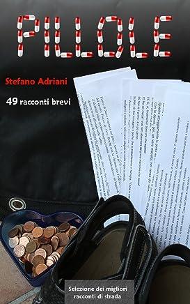Pillole: 49 racconti brevi