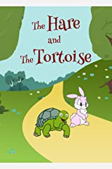 The Hare and The Tortoise (Story Books) Kindle Edition