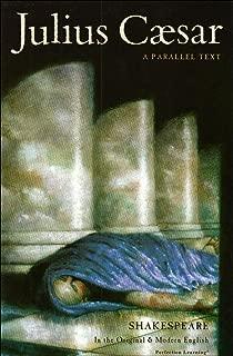 Julius Caesar (The Shakespeare Parallel Text Series)
