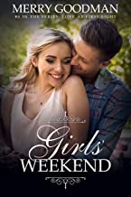 Girls' Weekend (Love at First Sight Book 6)