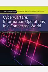 Cyberwarfare: Information Operations in a Connected World (Information Systems Security & Assurance) (English Edition) Format Kindle