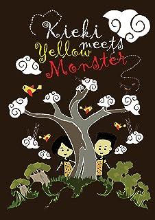 Kieki meets yellow monster (English Edition)