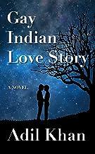 Gay Indian Love Story: A Novel (English Edition)