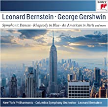 Gershwin: Symphonic Dances from West Side Story; Candide Overture; Rhapsody in Blue; An American in Paris