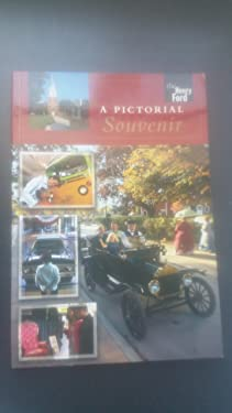 Henry Ford Museum & Greenfield Village (A Pictorial Souvenir)