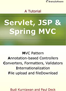 Servlet, JSP and Spring MVC: A Tutorial